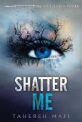 Paperback of Shatter Me #1